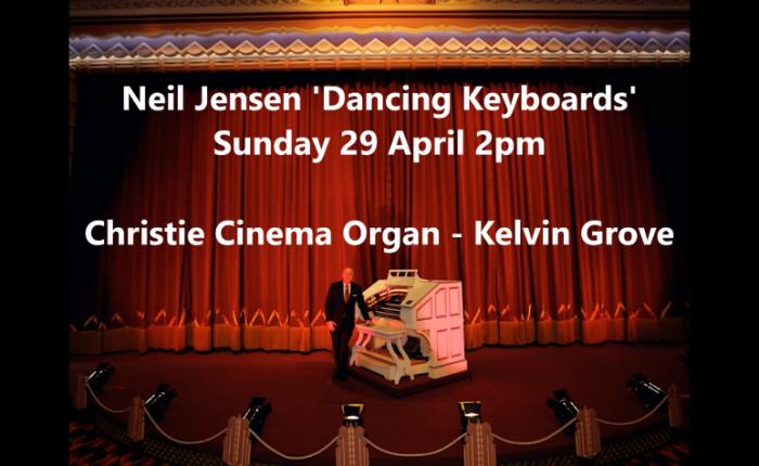 Neil Jensen 'Dancing Keyboards' - Sunday 29 April, 2pm, Kelvin Grove.